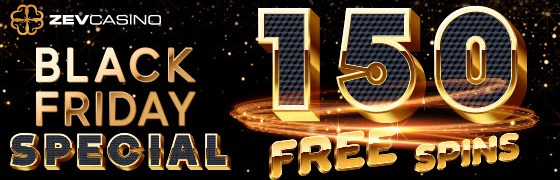 Zev Casino Black Friday Special